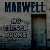 Marwell - No Closed Doors