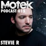 Motek Podcasts 015 - Stevie R