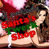 DJ Markoshi - Santa's Twerkshop