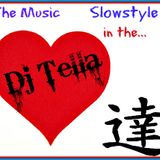 Dj Tella - The music Slowstyle in the heart  n 11