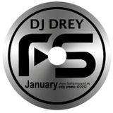 DJ Drey - January 2012