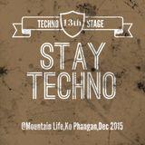 Stay Techno @Niza Minx for promo Dec 2015
