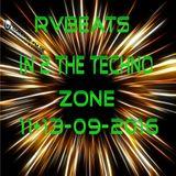 RvBeats In 2 The Techno Zone CuebaseFM Black Stream Sunday 11 & Tuesday 13-09-2016
