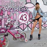 Totally Anders 43
