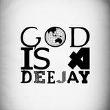 God is a Dj pt 2