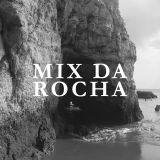 Mix Da Rocha