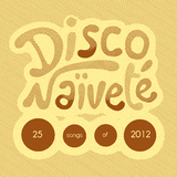 The Word Mix '25 tracks for 2012' by Disco Naïveté
