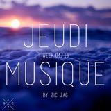 Jeudi Musique // Week 04.15 by Zic Zag