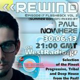 REWIND Episode 17 - Flashback Vol. 2 (Summer Edition) mixed by Paul Nowhere on WestRadio.gr 30.06.13