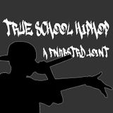 True School Hip Hop a Fnkbstrd Joint