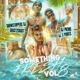 DJ Prems & DJ 3 Points - Something Fresh Vol.8