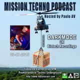 Mission Techno 02 Hosted by Paulo AV with Darkmode -Biotech Recordings - 03-07-15