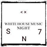 White House Music Night SN7