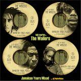 Bob Marley and Wailers Jamaican Years Mixed