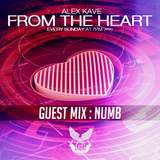 ALEX KAVE ♥ FROM THE HEART @ EPISODE #105 [08/02/2015] [GUEST MIX : NUMB]
