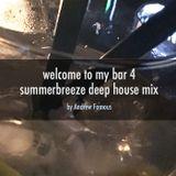welcome to my bar 4 - summerbreeze deep house mix