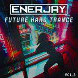 Future Hard Trance Vol.3