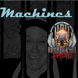 Badass Martin's Rockout Radio Show - Machines