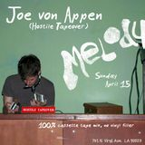 "JOE VON APPEN ""HOSTILE TAPEOVER"" - LIVE AT MELODY 4.15.18"