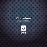 CHOWKEE – Musicserf Podcast 015