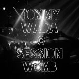 Tommy Wada @ Session Womb Tokyo April'15