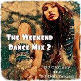 DJ Chrissy & DJ Den Imasa - The Weekend Dance Mix Vol 2 (Section The Party 2)