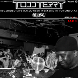 Todd Terry @ Fre$h! Toronto