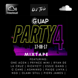 Guap Party 4 Mixtape: 17.08.17