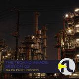 DJ Filip Lococo - The Techno Invade; Session 03
