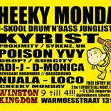 KYRIST (PROXIMITY / SYRENZ, UK) 20-05-2013 CHEEKY MONDAY