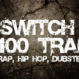 Switch - #100 TRAP (Sept 2014)