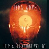 Le Mix Éclectique Vol .01