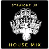 Straight up house mix Dec18
