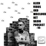 Mixcloud Net Radio -16-2014 Progressive Electro House - Alien Virus Oko