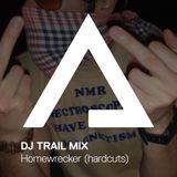 DJTrailMix – 04 – Homewrecker (hardcuts)