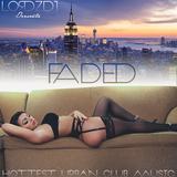 @LORDZDJ Presents: FADED