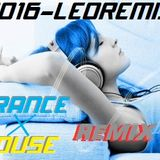 2016  LEO TRANCExHOUSE-REMIX