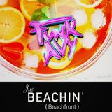 JUS' BEACHIN' (Beachfront) (Compiled & Mixed by Funk Avy)