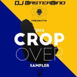 DJ MasterMind - 2015 CropOver Sampler