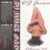 DJ Juice - Volume 40