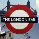 The London Ear on RTÉ 2XM // Show 182