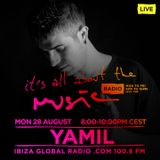 Yamil @ Its All About The Music Radioshow at Ibiza Global Radio