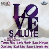 DJ RetroActive - Love Salute Riddim Mix [Russian/HCR] November 2011