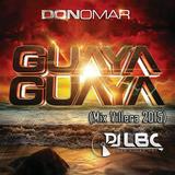 GUAYA GUAYA - DJ LBC (Mix Villera 2015)