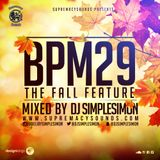 BPM 29 - The Fall Feature