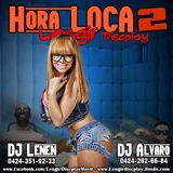 Hora Loca Lengir discplay 2 - DJ Lenen y DJ alvaro 2015