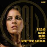 Reload Black Radio 002 with Misstress Barbara