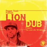 RR Podcast Volume 21: Liondub Presents The Love Life '99 Mixtape