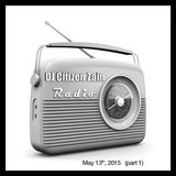 Radio Show May 13th, 2015 (part 1)
