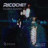 Ricochet - Goodbye Summer